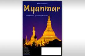 """***Neuer Termin! 14.10.2021*** MultiMediaVortrag von Andreas Pröve: """"Myanmar-Zauber eines goldenen Landes"""""""
