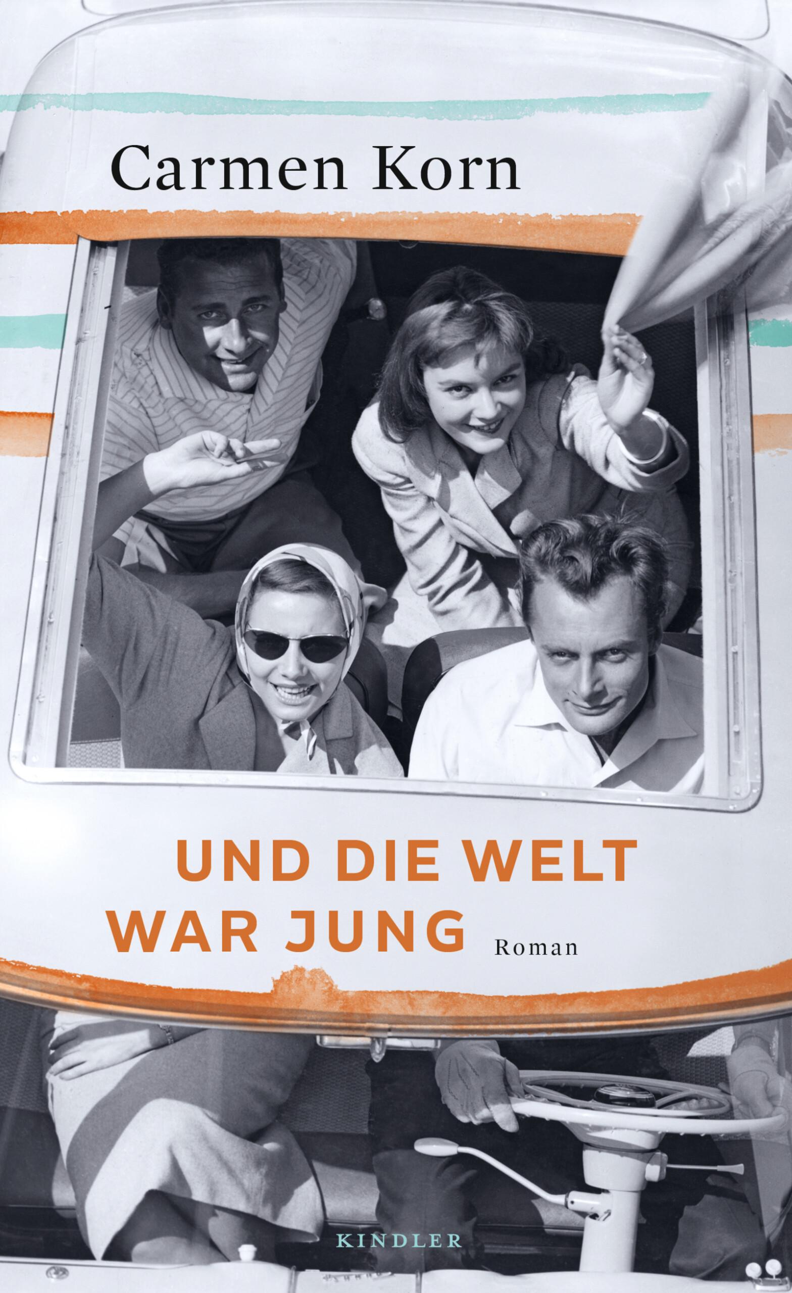 """LeseZeichen: Carmen Korn: """"Die Welt war jung"""""""